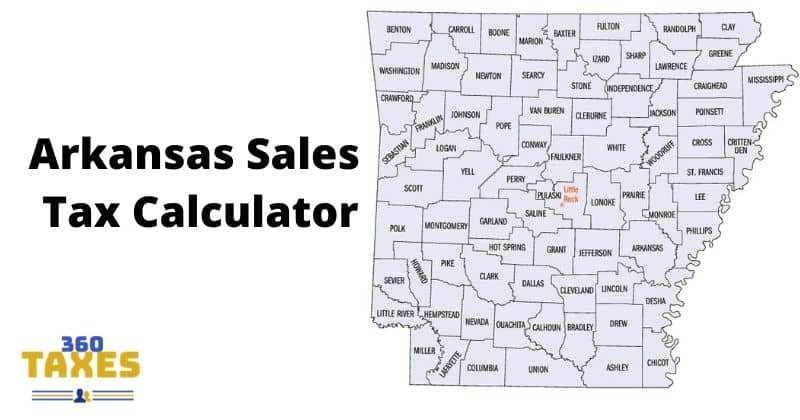 How Arkansas Sales Tax Calculator Works: Step By Step Guide