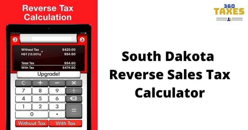 How Does Reverse Sales Tax Calculator South Dakota Work?
