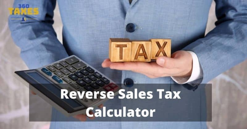 How Does Reverse Sales Tax Calculator Texas Work?