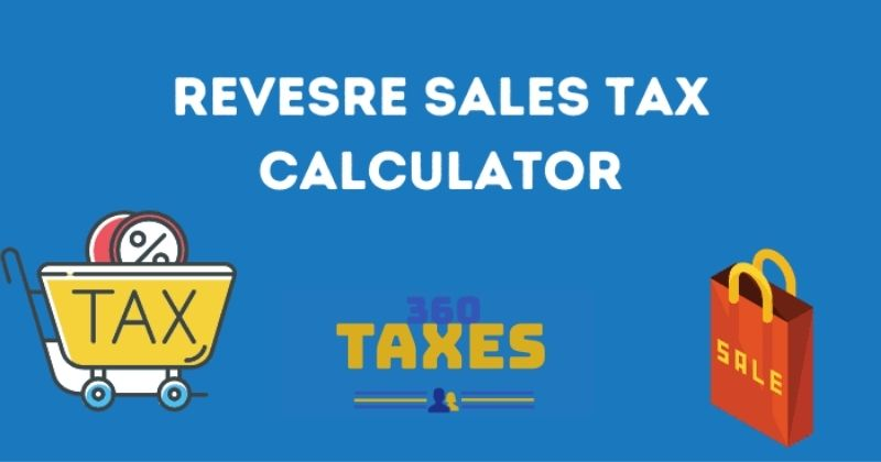 How Does Reverse Sales Tax Calculator Indiana Work?
