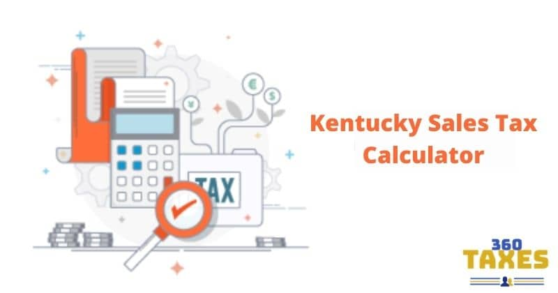 How Kentucky Sales Tax Calculator Works: Step By Step Guide