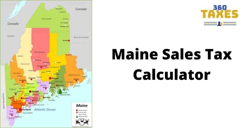 How Maine Sales Tax Calculator Works: Step By Step Guide