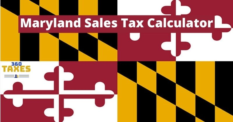 How Maryland Sales Tax Calculator Works: Step By Step Guide
