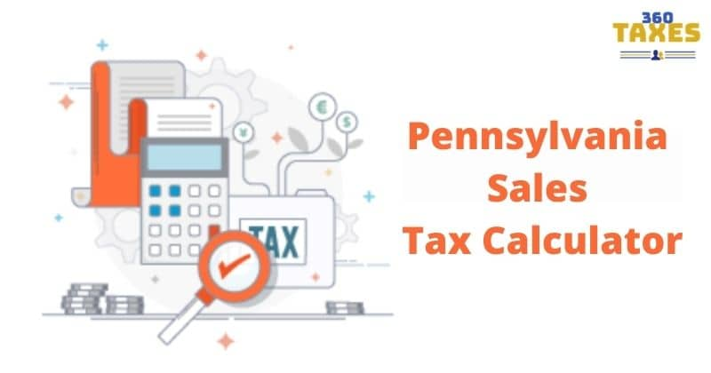 How Pennsylvania Sales Tax Calculator Works: Step By Step Guide