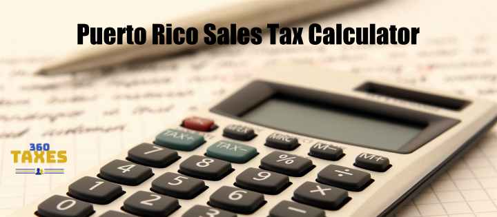 How Puerto Rico Sales Tax Calculator Works: Step By Step Guide