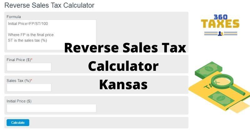 How Does Reverse Sales Tax Calculator Kansas Work?
