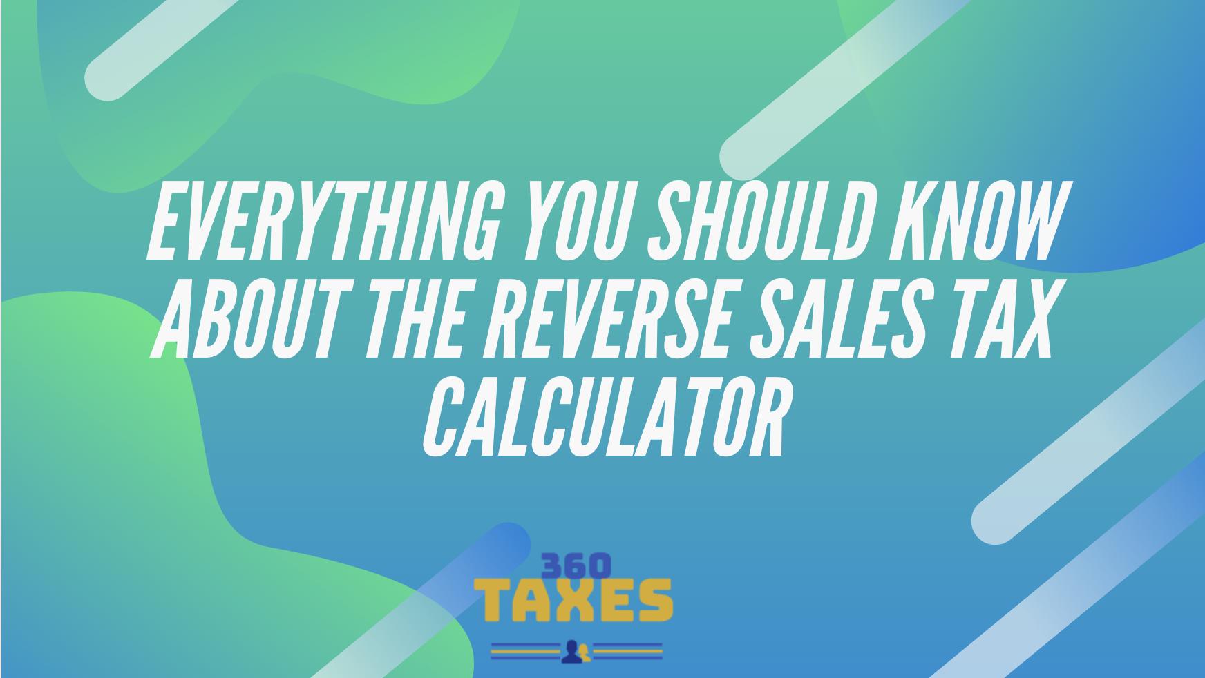 Reverse Sales Tax Calculator
