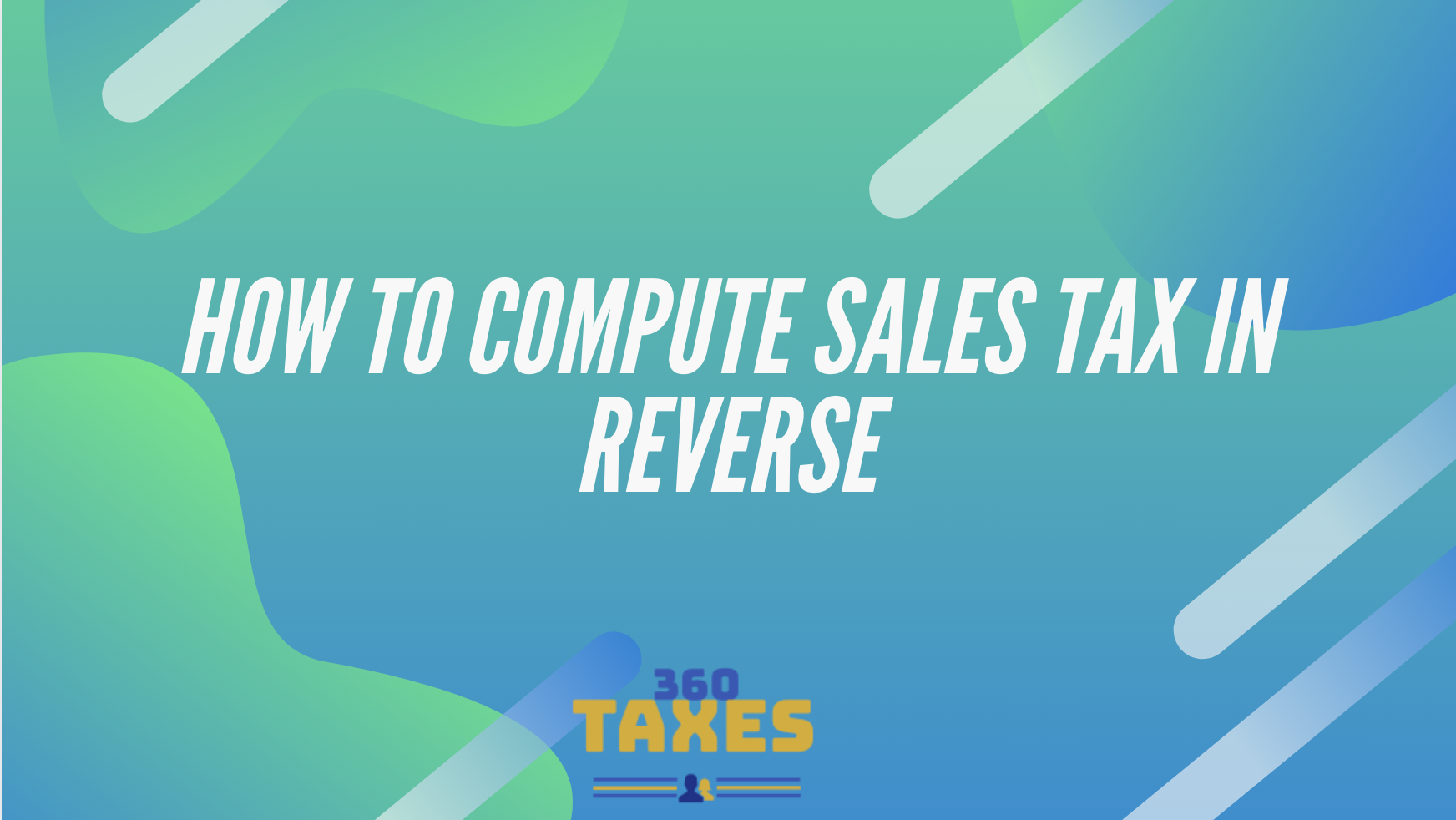 How To Compute Sales Tax In Reverse